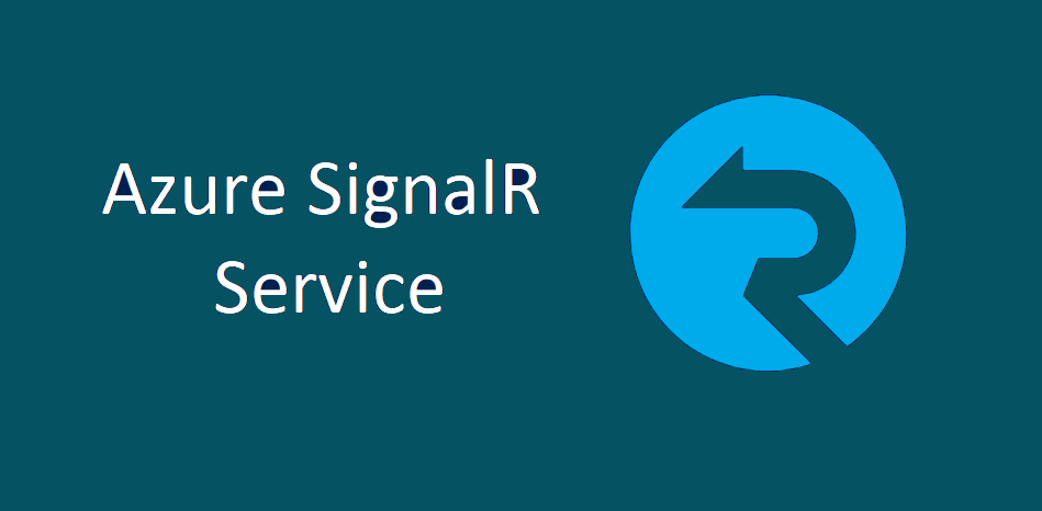 Fully managed SignalR Service on Azure – in Preview